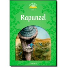 Classic Tales Second Edition: Level 3: Rapunzel