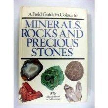 A Field Guide to Minerals Rocks & Precious Stones