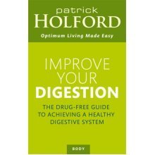 Improve Your Digestion (Optimum Nutrition Handbook) (Paperback)