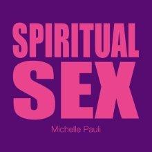 Sex Tips: Spiritual Sex (Undercover Sex Tips)