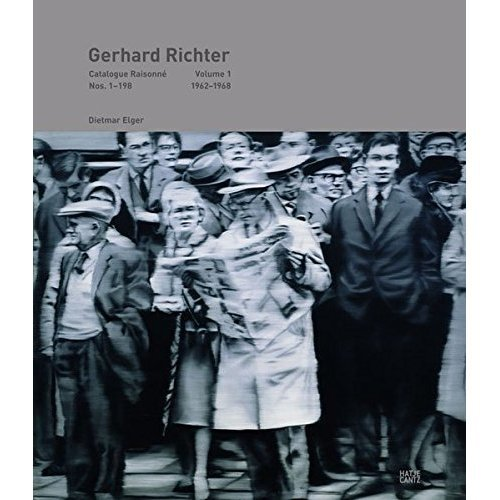 Gerhard Richter Catalogue Raisonne: 1: Werknummern 1-198 1962-1968