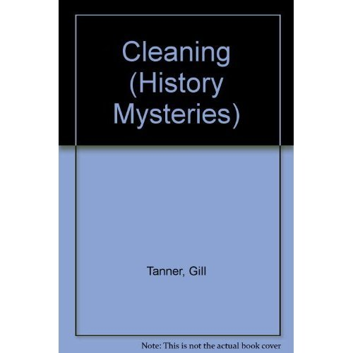 Cleaning (History Mysteries)