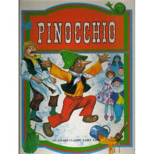 Pinocchio (Classic Fairy Tales)