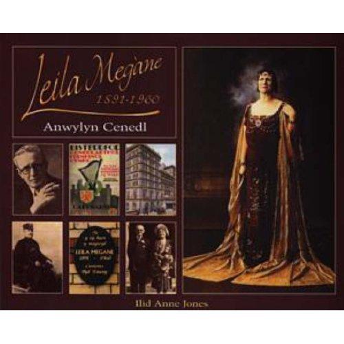 Leila Megane 1891-1960 - Anwylyn Cenedl
