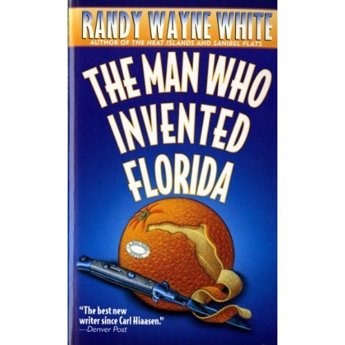 The Man Who Invented Florida (Dead Letter Mysteries)