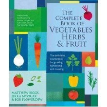 The Complete Book of Vegetables, Herbs & Fruit
