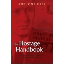 The Hostage Handbook: The Secret Diary of a Two-Year Ordeal in China