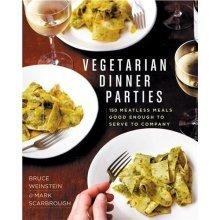 Vegetarian Dinner Parties  by Weinstein & Scarbrough