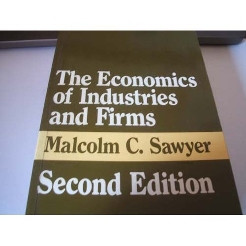 Economics of Firms and Industries: Theories, Evidence and Policy