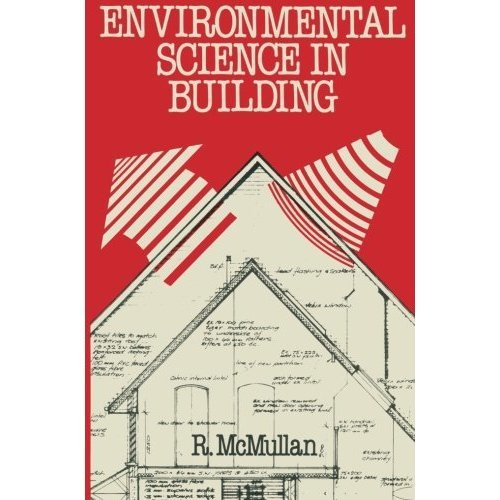 Environmental Science in Building (Building & Surveying Series)