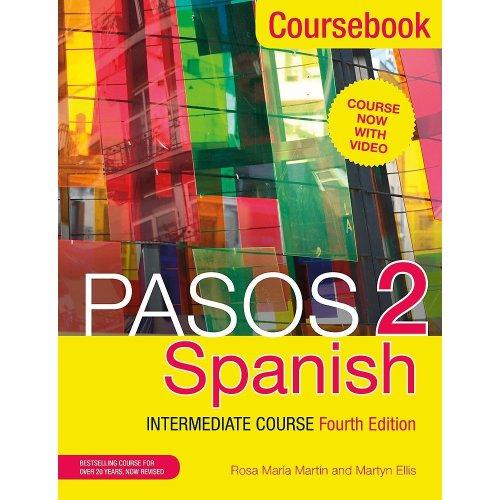 Pasos 2 (Fourth Edition) Spanish Intermediate Course: Coursebook