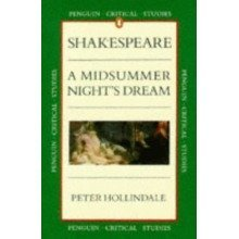 Midsummer Night's Dream (penguin Critical Studies)