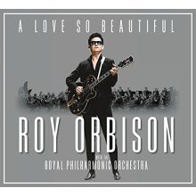 ROY ORBISON - A LOVE SO BEAUTIFUL [CD]