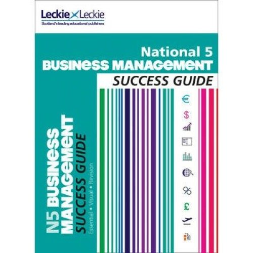 National 5 Business Management Success Guide