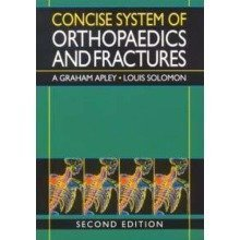 Concise System of Orthopaedics and Fractures, 2ed