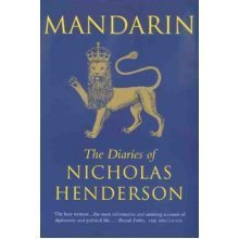 Mandarin: The Diaries of Nicholas Henderson
