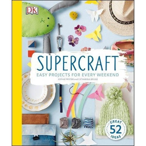 Supercraft: Easy Projects for Every Weekend (Dk)