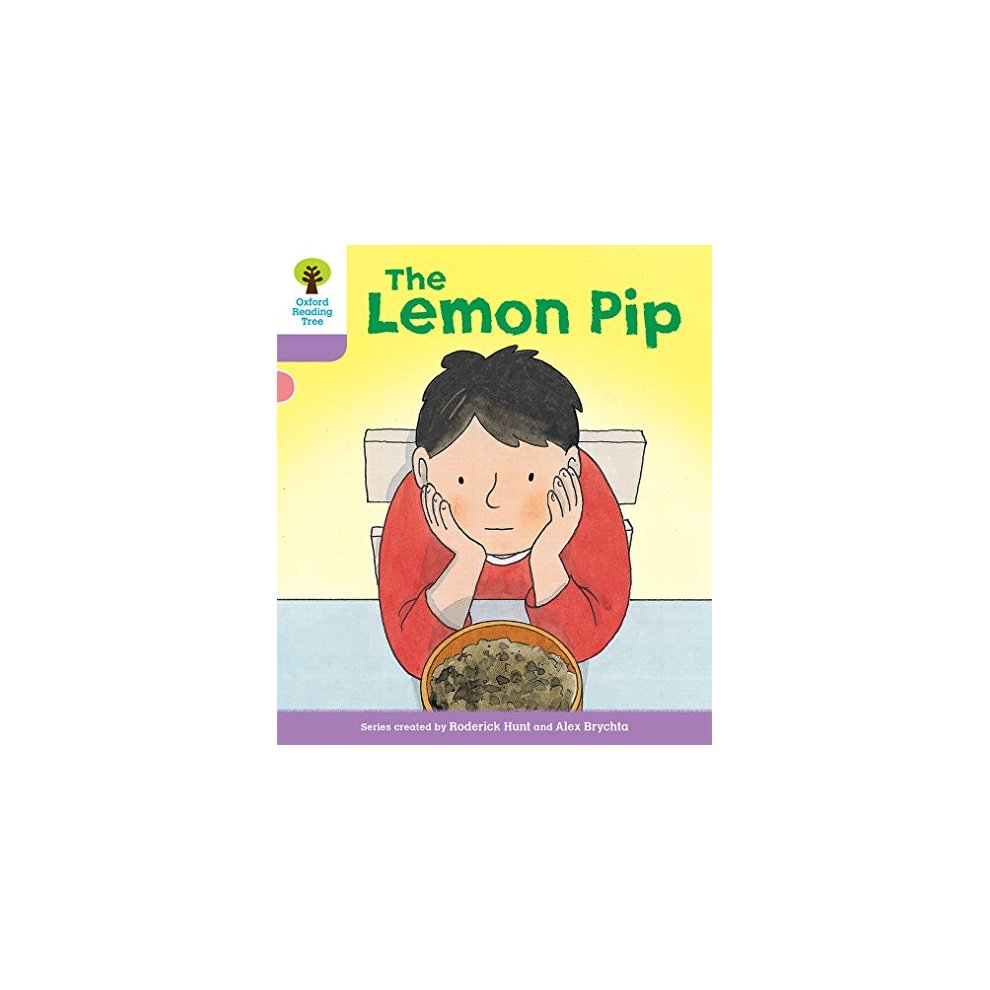 Oxford Reading Tree Biff, Chip and Kipper Stories Decode and Develop: Level  1+: The Lemon Pip